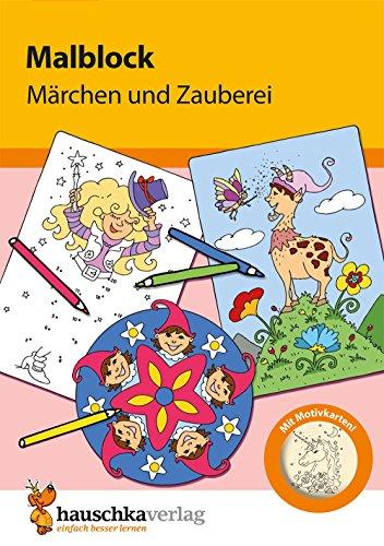 Malblock - Märchen und Zauberei, A5-Block (Malblöcke, Band 602)